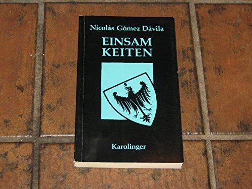 Einsamkeiten: Glossen und Text in einem: Niedermayer, Franz, Davila und Günther R Siegl: