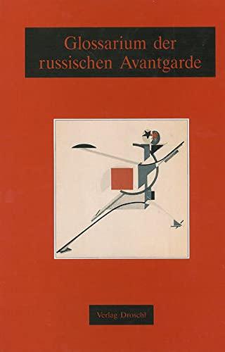 9783854201656: Glossarium der russischen Avantgarde