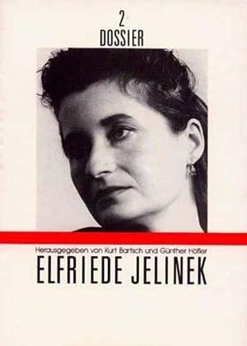 Elfriede Jelinek (Dossier 2): Bartsch, Kurt - Günther Höfler (Hrsg.)
