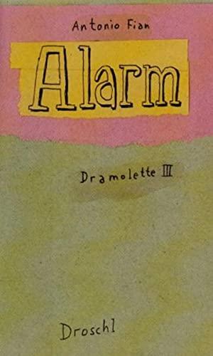 Alarm: Dramolette 3: Fian, Antonio