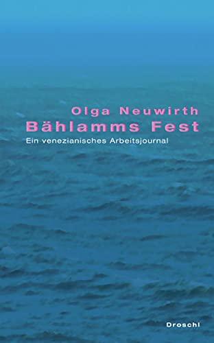 9783854206392: Bählamms Fest: Ein venezianisches Arbeitsjournal