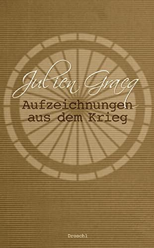 9783854208389: Aufzeichnungen aus dem Krieg: Tagebuch und Erzählung