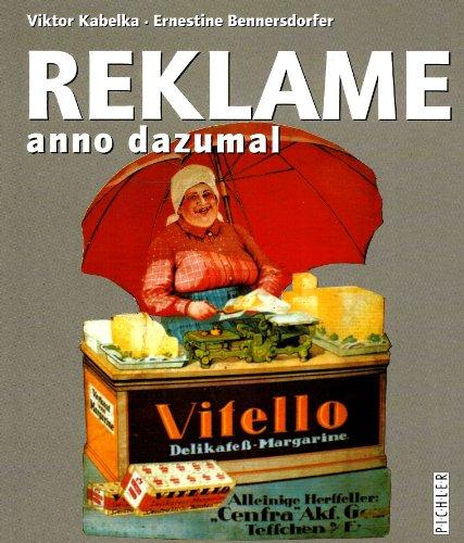 9783854311362: Reklame anno dazumal (Livre en allemand)