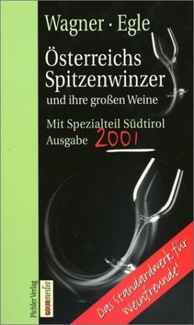 9783854312086: Österreichs Spitzenwinzer und ihre grossen Weine. Ausgabe 2000/2001