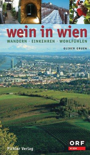 Beispielbild für Wein in Wien. Rieden - Winzer - Weine zum Verkauf von medimops