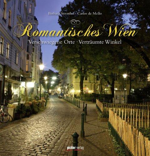 9783854315520: Romantisches Wien: Verschwiegene Orte � Vertr�umte Winkel