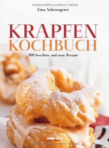 9783854315711: Krapfenkochbuch: 200 bewährte und neue Rezepte