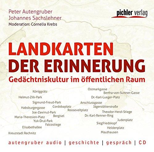 Landkarten der Erinnerung: Autengruber, Peter; Sachslehner, Johannes