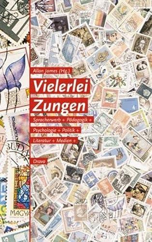9783854353805: Vielerlei Zungen: Mehrsprachigkeit - Spracherwerb - P�dagogik - Psychologie - Politik - Literatur - Medien