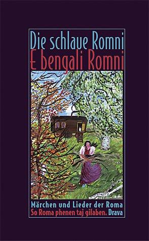 9783854354130: Die schlaue Romni. E bengali Romni.