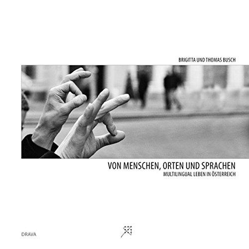 9783854355472: Von Menschen, Orten und Sprachen: Multilingual leben in Österreich