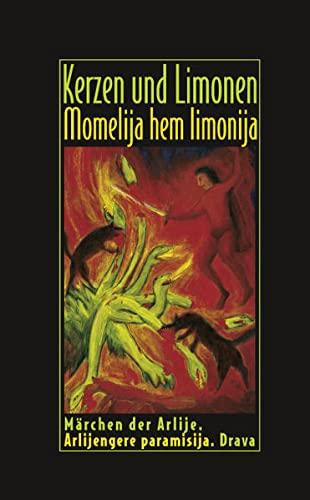 9783854355908: Kerzen und Limonen - Momelija hem limonija