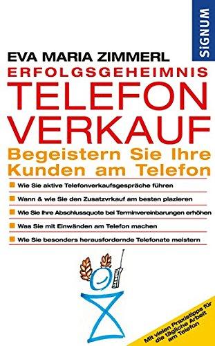 9783854364009: Erfolgsgeheimnis Telefonverkauf