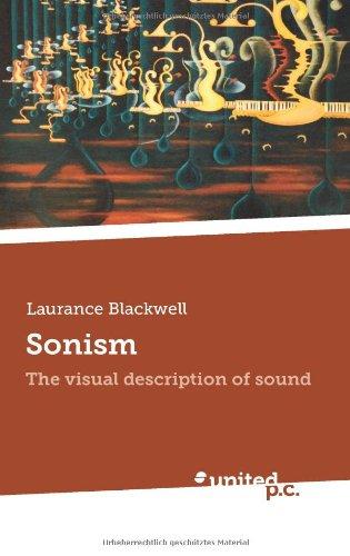 9783854381983: Sonism: The visual description of sound