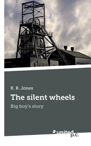 9783854383178: The silent wheels: Big boy's story
