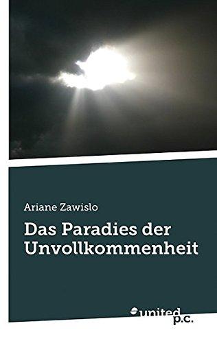 9783854384649: Das Paradies der Unvollkommenheit (German Edition)