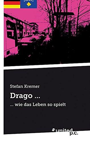 Drago . . .: . . .: Kremer, Stefan