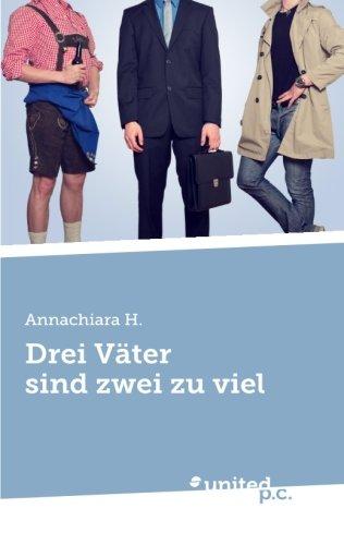 9783854388432: Drei Väter sind zwei zu viel (German Edition)