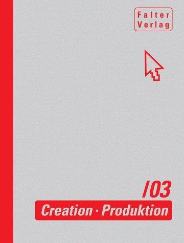 Creation Produktion Kommunikation 2003: Seidler Carolline