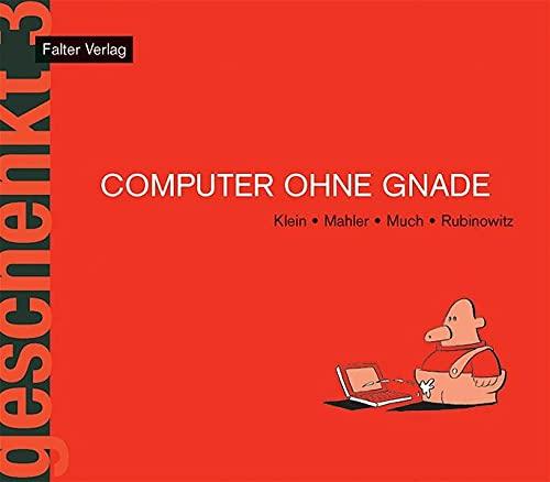 9783854393610: Computer ohne Gnade