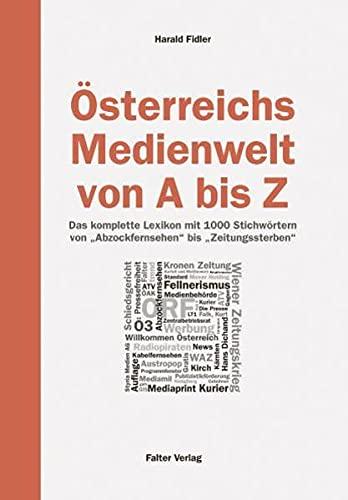 Österreichs Medienwelt von A - Z: Harald Fidler