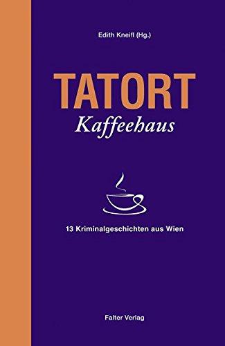 9783854395041: Tatort Kaffeehaus