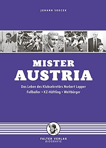 Mister Austria: Das Leben des Klubsekretärs Norbert: Skocek, Johann