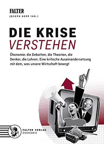 9783854395287: Ökonomie: Die Krise verstehen