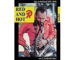 9783854450627: Red and Hot: The Fate of Jazz in the Soviet Union, 1917-1980