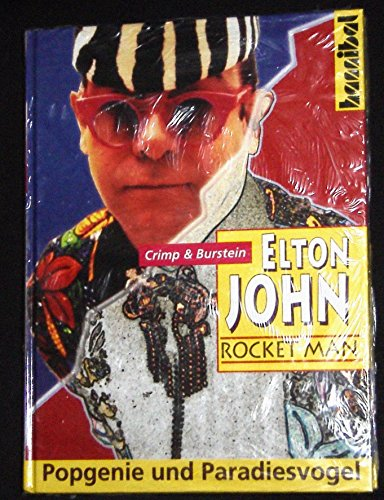 9783854450979: Elton John - Rocket Man. Popgenie und Paradiesvogel
