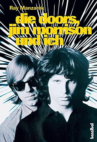 9783854451655: Die Doors, Jim Morrison und ich: Mein Leben mit den Doors