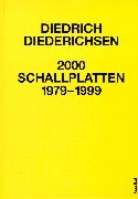 2000 Schallplatten 1979-1999 (German Edition) (9783854451754) by Diedrich Diederichsen