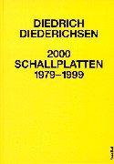 2000 Schallplatten 1979-1999 (German Edition) (385445175X) by Diederichsen, Diedrich