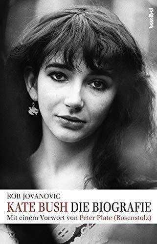 Kate Bush: Die Biografie (Hardback): Rob Jovanovic