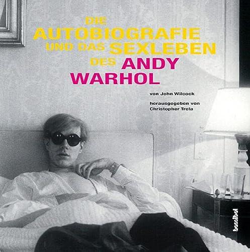 9783854453628: Die Autobiografie und das Sexleben des Andy Warhol