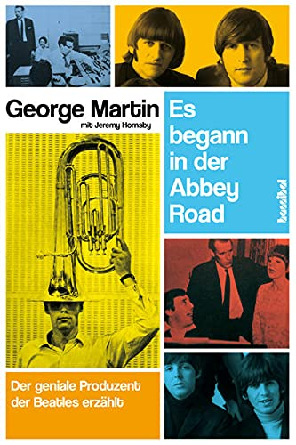 9783854454106: Es begann in der Abbey Road: Der geniale Produzent der Beatles erzählt