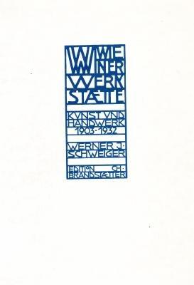 Wiener Werkstaette: Kunst Und Handwerk 1903-1932 (German Edition): Schweiger, Werner J