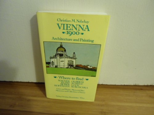 Vienna 1900, Architecture and Painting, Where to find
