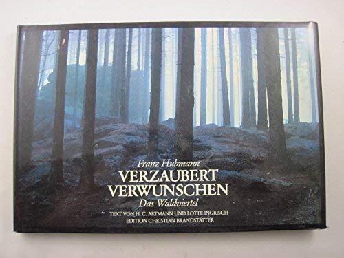 9783854471066: Verzaubert, verwunschen: Das Waldviertel