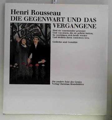 Die Gegenwart und das Vergangene: Rousseau, Henri