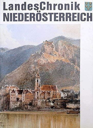Landeschronik Niederosterreich: 3000 Jahre in Daten, Dokumenten