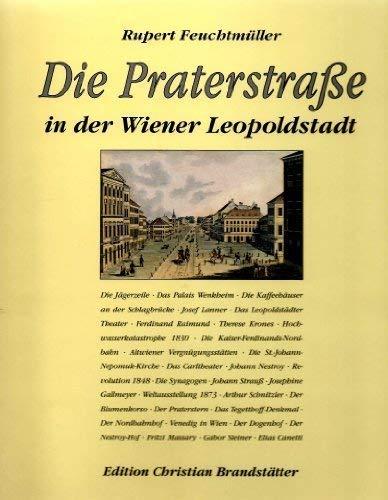 Die Praterstrasse in der Wiener Leopoldstadt: Feuchtmüller, Rupert