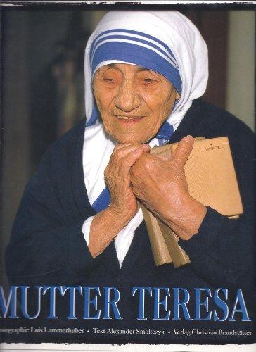 Mutter Teresa. Ein Leben für die Menschlichkeit - Smoltczyk, Alexander
