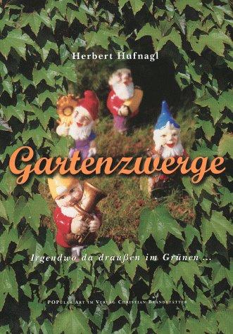 9783854477808: Gartenzwerge [Hardcover] by Herbert Hufnagl