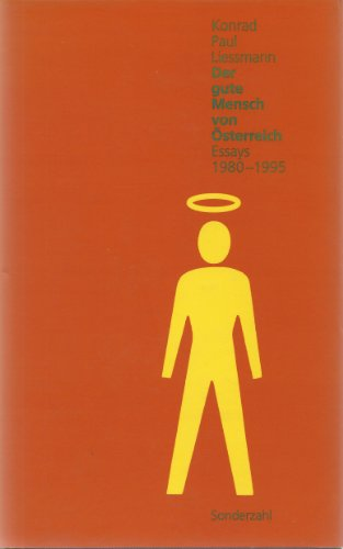 9783854490821: Der gute Mensch von Osterreich: Essays 1980-1995 (German Edition)