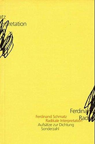 9783854491422: Radikale Interpretation: Aufsätze zur Literatur