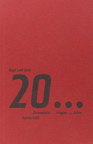 Kopf und Zahl: 20 Dramolette - 20: Friedrich Achleitner; Werner
