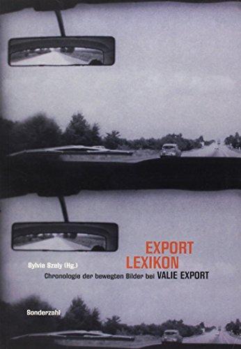 9783854492788: Export Lexikon: Chronologie der bewegten Bilder bei Valie Export