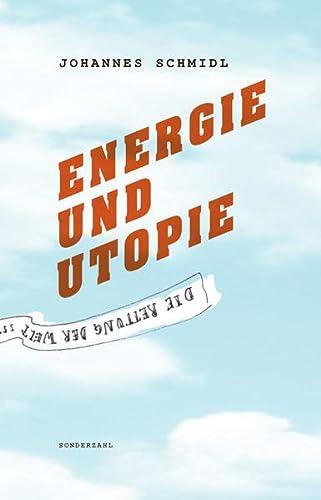 9783854494126: Energie und Utopie
