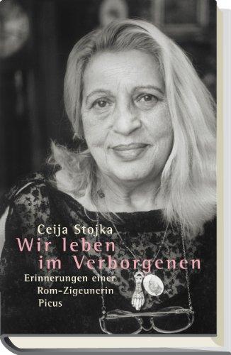 9783854522065: Wir leben im Verborgenen: Erinnerungen einer Rom-Zigeunerin (German Edition)